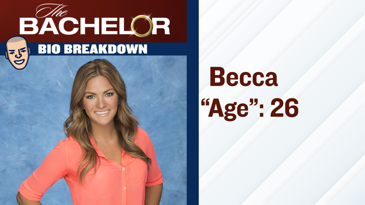The Bachelor_Becca